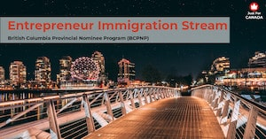 BCPNP - Entrepreneur Immigration stream