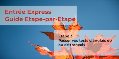Guide Entrée Express - Etape 3 - Tests de langue