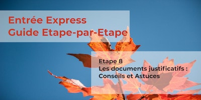 Guide Entrée Express - Etape 8 - Documents Justificatifs